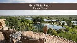 Mesa Vista Ranch - Pampa, Texas