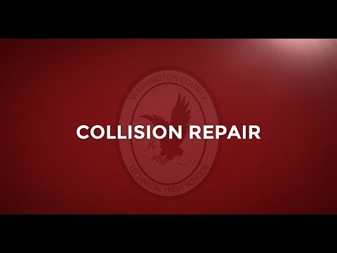 Washington County Technical High School Collision Repair