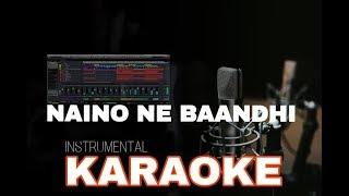 Naino Ne Baandhi - Instrumental Karaoke   Gold   Akshay Kumar  Yasser Desai   Ayat Music Production