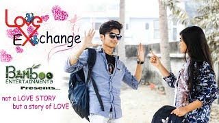 Love Exchange | Bangla Short Film 2018 | Bamboo Entertainments
