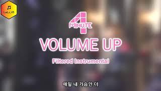 4MINUTE (포미닛) - Volume Up (볼륨 업) [Filtered Instrumental]