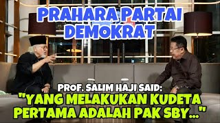 """Download PROF. SALIM HAJI SAID : """"YANG MELAKUKAN KUDETA PERTAMA ADALAH PAK SBY..."""" - KARNI ILYAS CLUB"""
