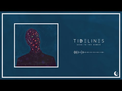 Tidelines - Seed To The Sower
