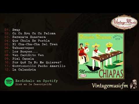 Marimba Chiapas. Colección Mexico #58 (Full Album/Album Completo)
