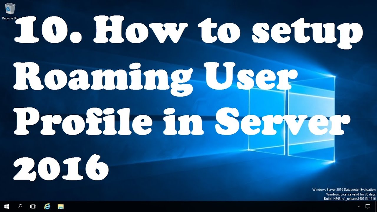 10  How to setup Roaming User Profile in Windows Server 2016
