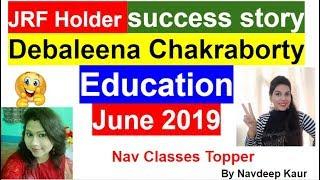 JRF Holder success story | Education | Debaleena Chakraborty | by Navdeep Kaur