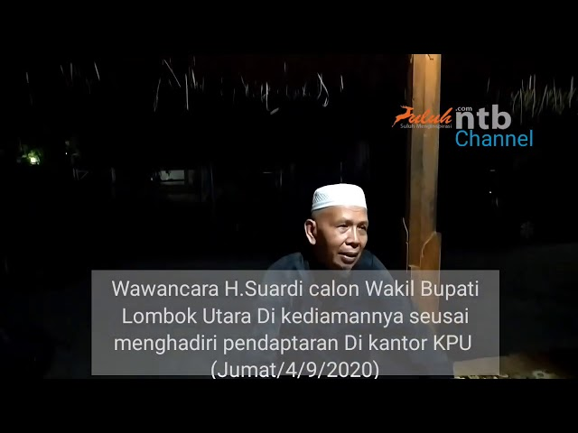 Wawancara calon wakil Bupati KLU H.Suardi