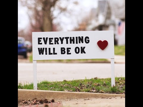 February 28, 2021 - Everything Will Be Okay