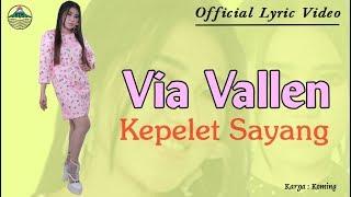 Sayang 27 - Via Vallen (OM. Sera)  |  Lyric   #music