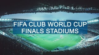 FIFA Club World Cup Finals Stadiums