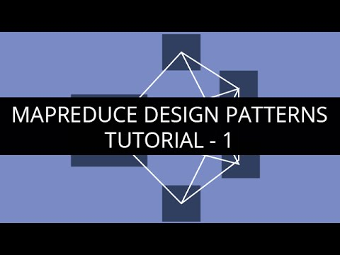 MapReduce Design Patterns Tutorial 40 MapReduce Design Patterns Inspiration Design Patterns Tutorial