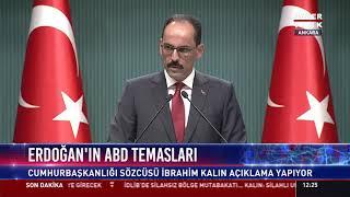 Cumhurbaşkanlığı sözcüsü İbrahim Kalın açıklama yapıyor