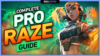 The COMPLETE PRO RAZE GUIDE - Valorant Tips, Tricks & Guides