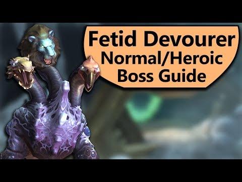 Fetid Devourer Guide - Normal and Heroic Fetid Devourer Uldir Boss Guide