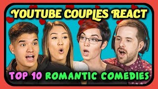 YouTube Couples React to Top 10 Romantic Comedy Movies of All Time by : FBE