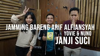 Yovie & Nuno - Janji Suci Cover Alun Renjana feat Arif Alfiansyah