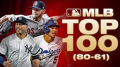 Top 100 Players - No. 80 to 61 | MLB Top 100