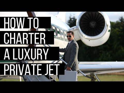 How to Charter a Luxury Private Jet | On-Demand Chartering w
