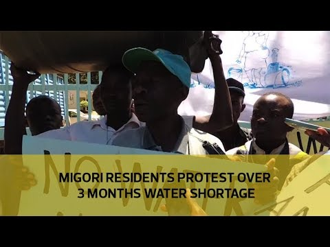 Migori residents protest over 3 months water shortage
