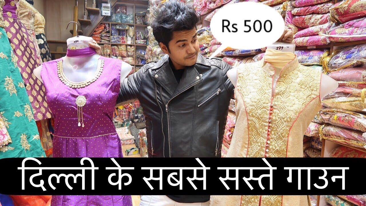Party Wear Gauns In Wholesale Gandhinagar Market Delhi Youtube