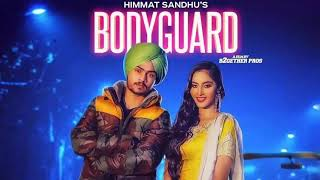 Bodyguard - Himmat Sandhu ( Official Song ) | Latest Punjabi Song