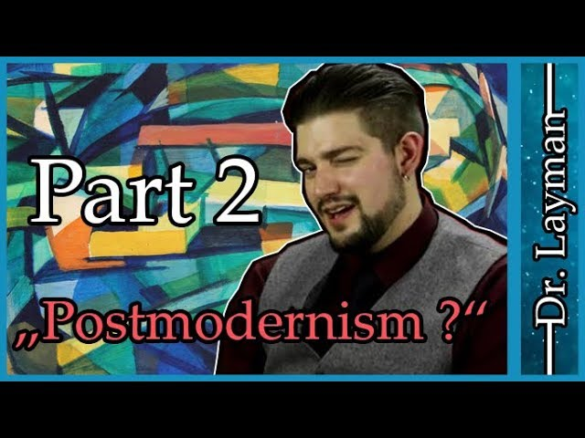 Armoured Skeptic doesnt understand Postmodernism - Part 2
