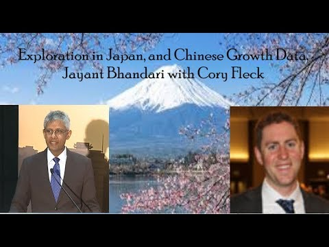 Exploration in Japan, and Chinese Growth Data - Jayant Bhandari