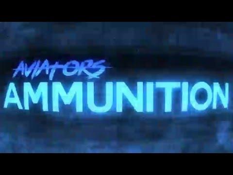 Aviators - Ammunition (New Wave)