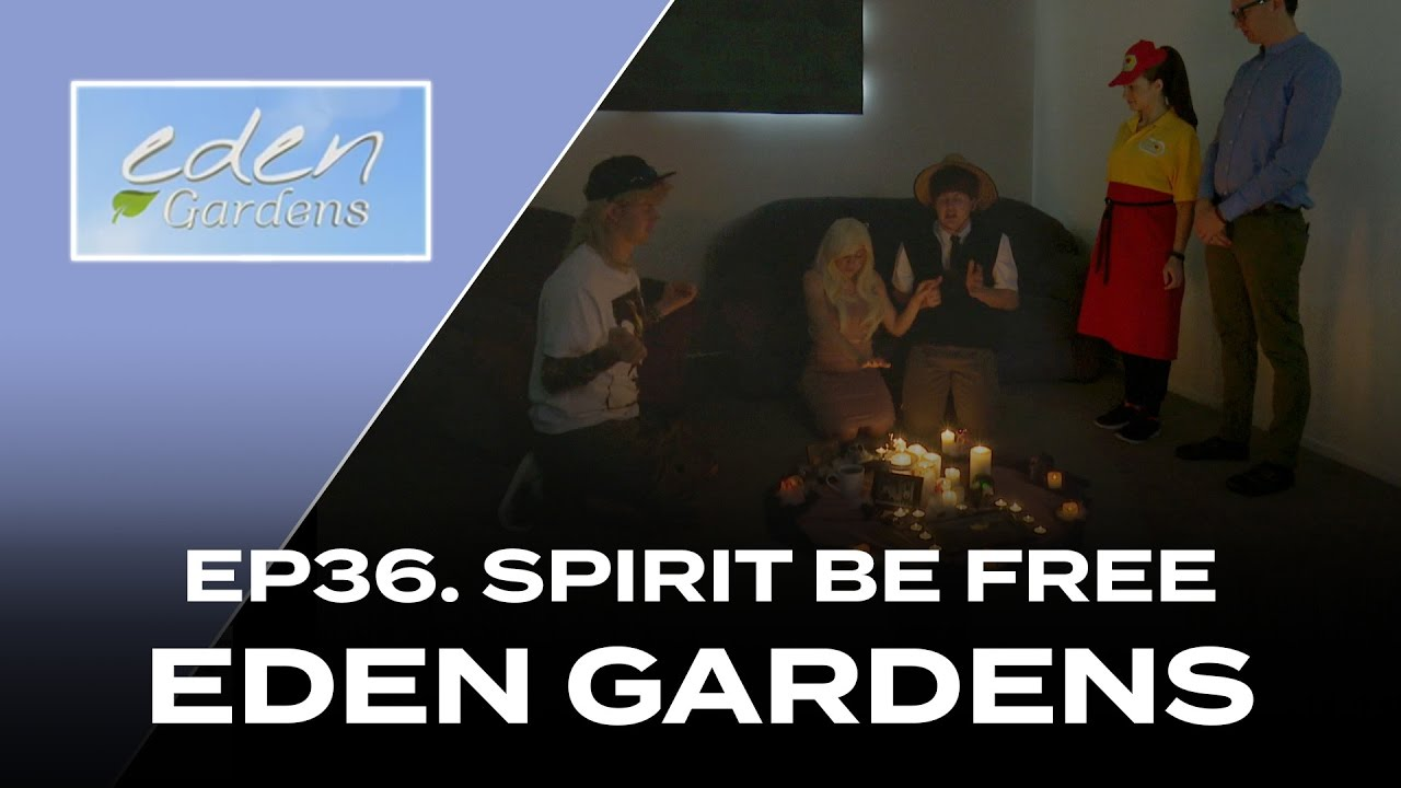 Eden Gardens - EP36. SPIRIT BE FREE - The flatmates perform a spiritual ceremony in an attempt to free the spirit living in the roof of the flat.