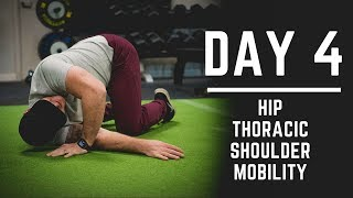 Day 4: Hip & Shoulder Mobility + Thoracic Mobility Exercises - 30 Days of Training (MIND PUMP)