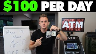 How To Make $100 Per Day | 2019