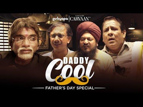Daddy Cool feat. Chote Miyan | Father's Day Special || Girliyapa Unoriginals