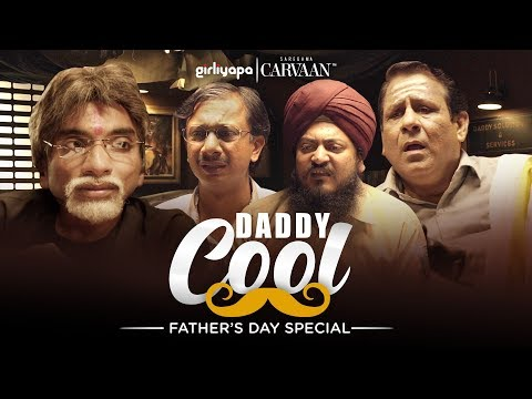 Daddy Cool Feat. Chote Miyan | Father's Day Special || Girliyapa Unoriginals