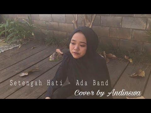 setengah-hati---ada-band-(cover)-by-andinswa