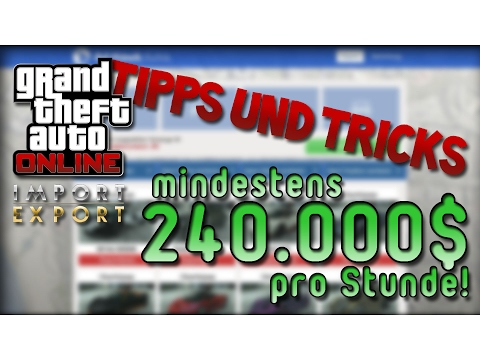GTA Online Tipps & Tricks | 100% Oberklasse Wagen bekommen | mindestens 240.000 $/h