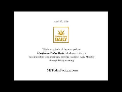 wednesday,-april-17,-2019-headlines-|-marijuana-today-daily-news