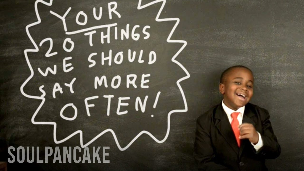Kid President Shares Your Things We Should Say More Often