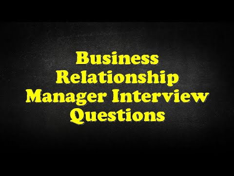 Business Relationship Manager Interview Questions