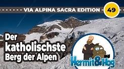 Der katholischste Berg der Alpen - Hermit & Hog Via Alpina Sacra 49