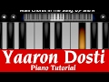 Download Yaaron Dosti Badi Hi Haseen Hai I Perfect Piano Tutorial | Mobile Piano Songs Notes | App instrument MP3 song and Music Video
