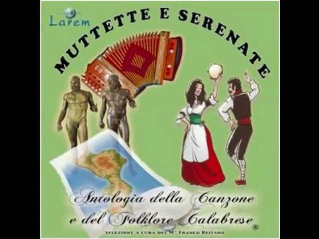 Calabria Musica E Canzone Calabrese Youtube