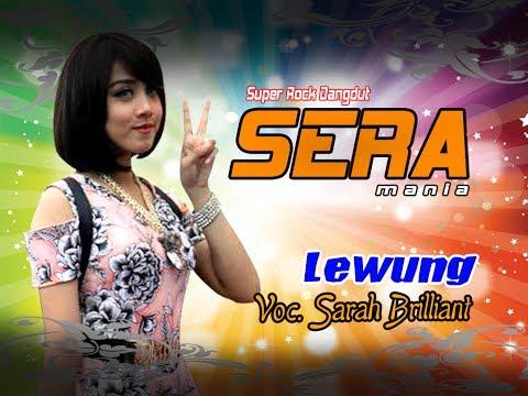 Lewung Voc  Sarah Brilliant OM SERA live Palur