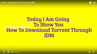 How to Download Torrent through IDM