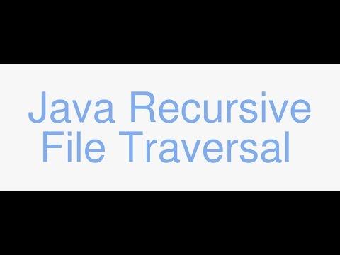 Java: Recursive traversal through a file tree