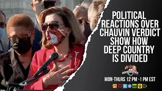 Radical Reactions To Chauvin Verdict Keep Country Divided