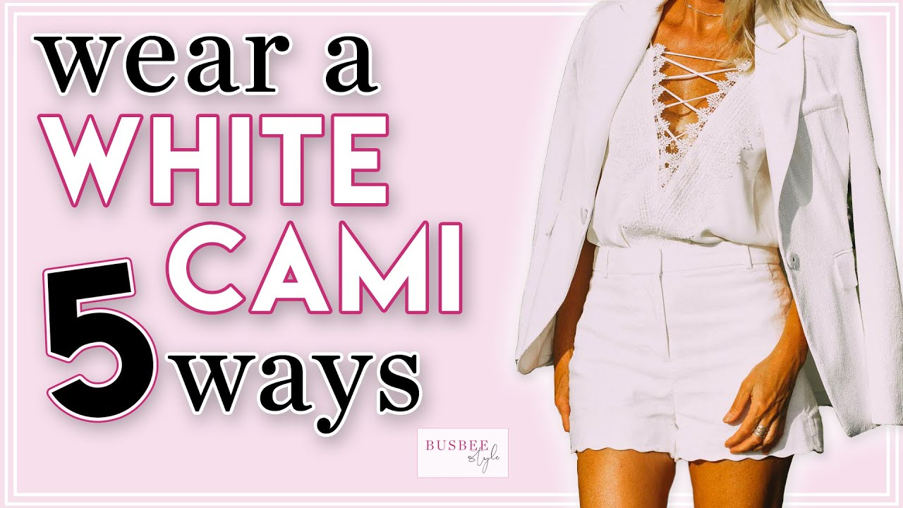 Camisoles Can Change Your Wardrobe | 5 Ways to Style a Cami!