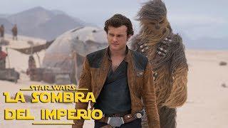 Análisis Completo de Han Solo SIN Spoilers – Una Historia de Star Wars –