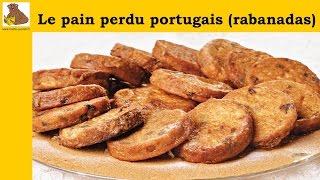 Le pain perdu portugais rabanadas (recette facile) HD