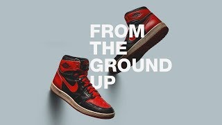 From the Ground Up   The Jordan Brand