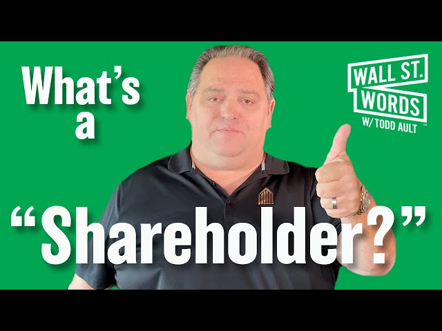 Wall Street Words word of the day = Shareholder